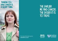 The earlier we find cancer, The easier iT is To ... - NHS Forth Valley