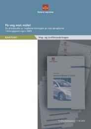2005, hvor fokuset har vært å studere ... - Statens vegvesen