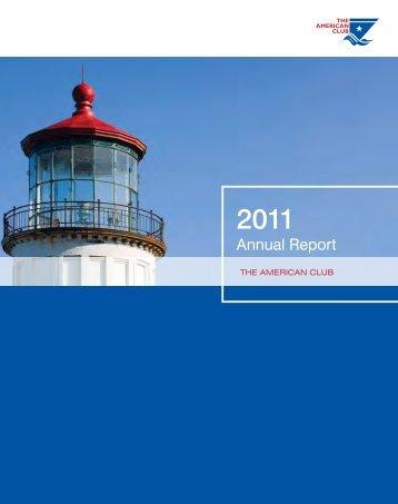 2011 American Club Annual Report - The American Club