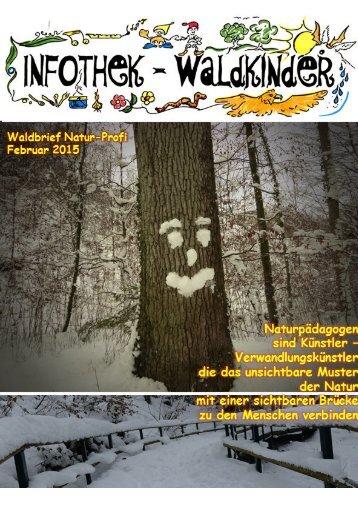 Infothek Waldkinder - Blick in den Februar Waldbrief 2015