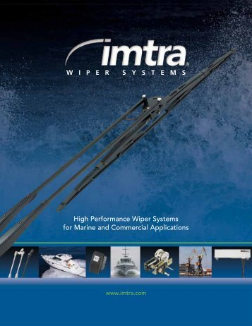 High Performance Wiper Systems for Marine and Commercial ... - Imtra