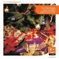 Con Club Amigos estas navidades regalos para todos.