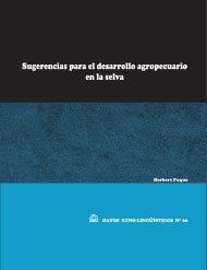 Sugerencias para el desarrollo agropecuario en la selva - Sil.org