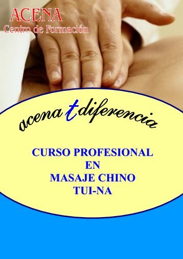 CURSO PROFESIONAL EN MASAJE CHINO TUI-NA