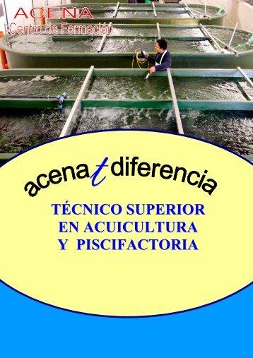 TÉCNICO SUPERIOR EN ACUICULTURA Y PISCIFACTORIA