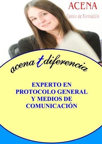 EXPERTO EN PROTOCOLO GENERAL Y MEDIOS DE COMUNICACIÓN
