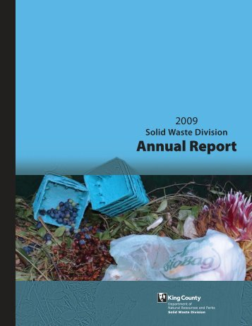 2009 Annual Report - King County Solid Waste Division