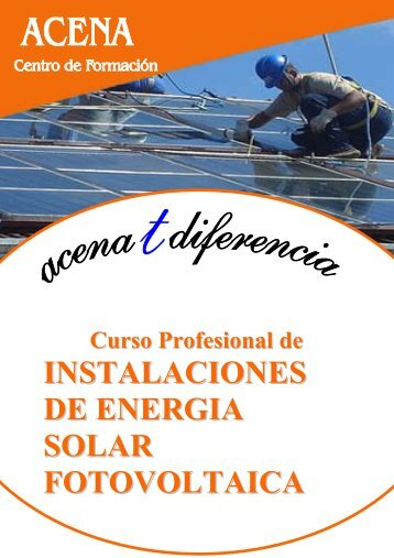 INSTALACIONES DE ENERGIA SOLAR FOTOVOLTAICA