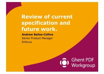 Review of current specification and future work ... - Ghent Workgroup