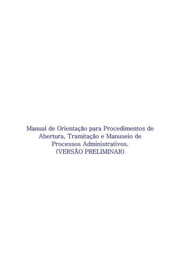 Manual de Orientação para Procedimentos de Abertura, Tramitação ...