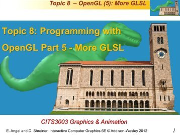 Programming with OpenGL Part 5 - More GLSL - Undergraduate