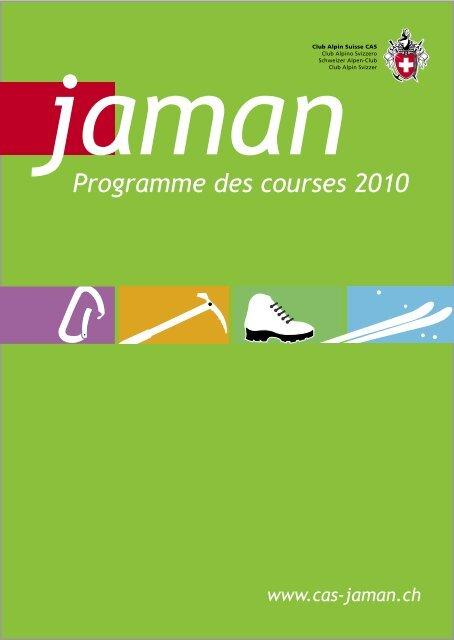 Programme des courses 2010 - Club Alpin Suisse Section Jaman