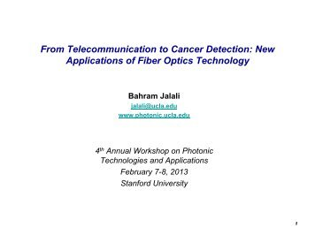 New Applications of Fiber Optics Technology - jalali-lab @ ucla