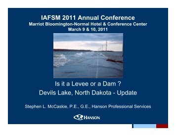 IAFSM 2011 Annual Conference Is it a Levee or a Dam ? Devils ...