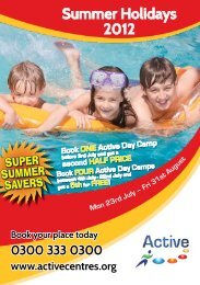 Summer Holidays 2012 - Active Centre
