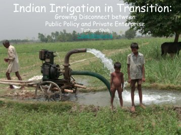 Indian Irrigation in Transition - Tushaar Shah