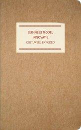 Publicatie Business Model Innovatie Cultureel Erfgoed, 2009. DEN ...