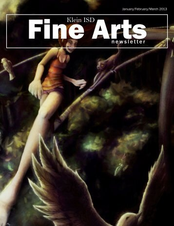 January/February/March 2013 Fine Arts Newsletter - Klein ...