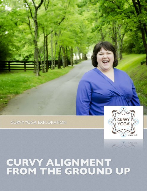 CURVY ALIGNMENT FROM THE GROUND UP - Curvy Yoga