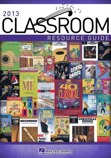 Classroom Resource Guide 2013 - Hal Leonard Australia