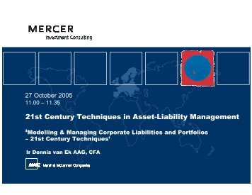 21st Century Techniques in Asset Liability Manageme