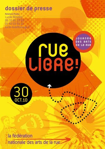 Dossier de presse Rue Libre ! 2010