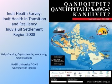 Inuit Health Survey: Inuit Health in Transition and Resiliency ...