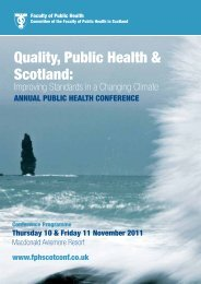 Quality, Public Health & Scotland: - Making Scotland a Healthier Place