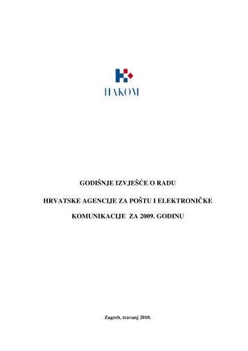 godišnje izvješće o radu hrvatske agencije za poštu i ... - Hakom