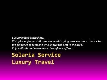 Solaria service luxury travel