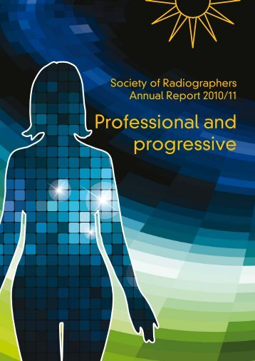 Professional and progressive - Society of Radiographers