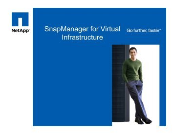 SnapManager for Virtual Infrastructure - VMware Communities
