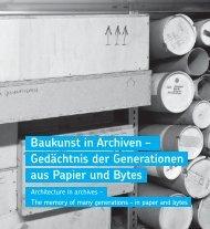 Baukunst in Archiven – Gedächtnis der Generationen aus ... - M:AI