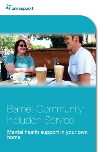 Barnet - Community Inclusion Service, Mental health - One Housing ...