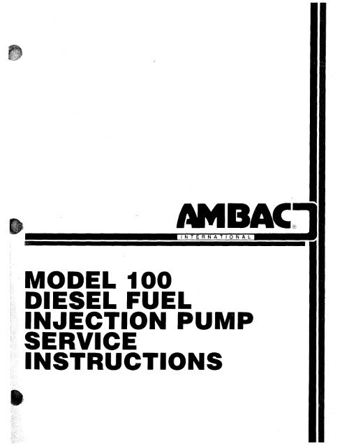 model 100 diesel fuel injection pump service     - AMBAC International