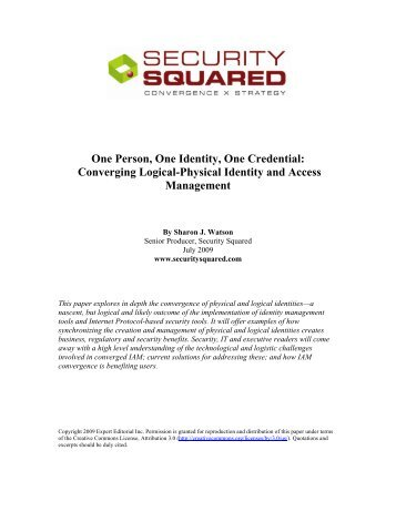 Converging Logical-Physical Identity and Access ... - Security Squared