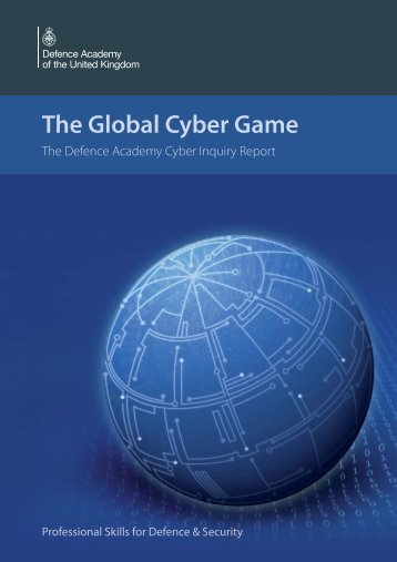 The Global Cyber Game - Defence Academy of the United Kingdom