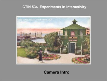 CTIN 544 Experiments in Interactivity