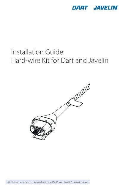 Hardwire Kit Install Guide Javelin and Dart - Blackline GPS on