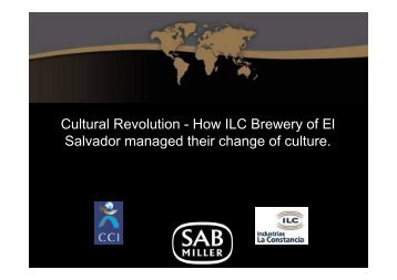 Cultural Revolution - How ILC Brewery of El Salvador ... - TRACC