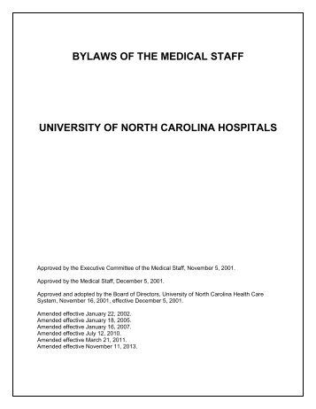 BYLAWS OF THE MEDICAL STAFF ... - UNC Health Care