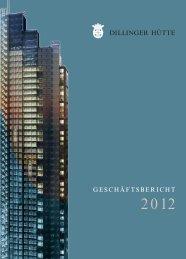 Geschäftsbericht 2012 - SHS - Stahl-Holding-Saar GmbH&Co.KGaA