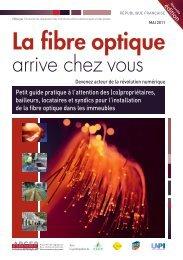 Guide pratique sur l'installation de la fibre optique dans les ... - Arcep