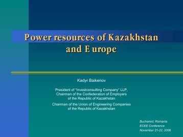 Power resources of Kazakhstan and Europe ... - Petroleumclub.ro