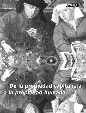 De la propiedad capitalista a la propiedad humana