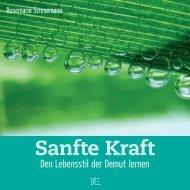 Sanfte Kraft - Willow Creek