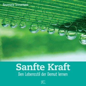 Sanfte Kraft - Willow Creek