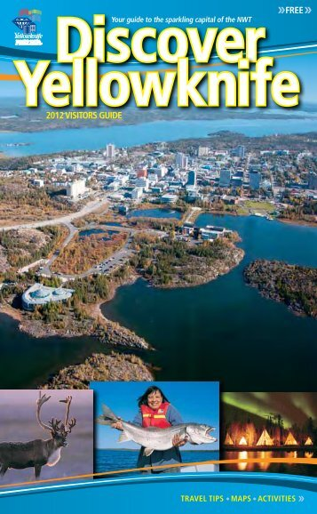 Visitor Guide 2012 - City of Yellowknife