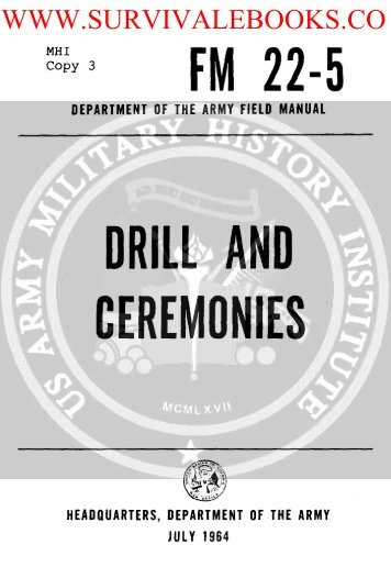 FM 22-5 ( Drill and Ceremonies ) 1964 - Survival Books