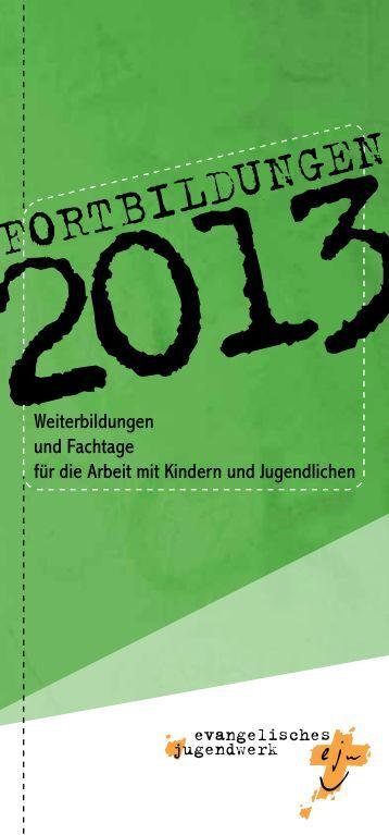 Fortbildungsangebot 2013 als PDF laden. - Evangelisches ...
